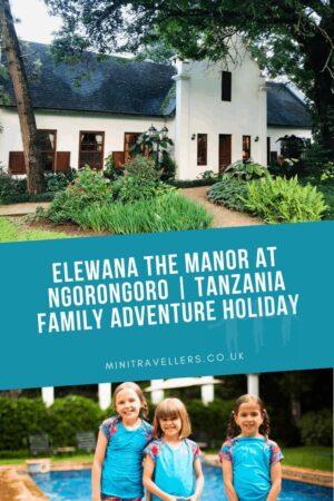 Elewana The Manor at Ngorongoro Tanzania   Tanzania Family Adventure Holiday