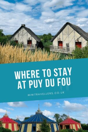 Where to stay at Puy Du Fou