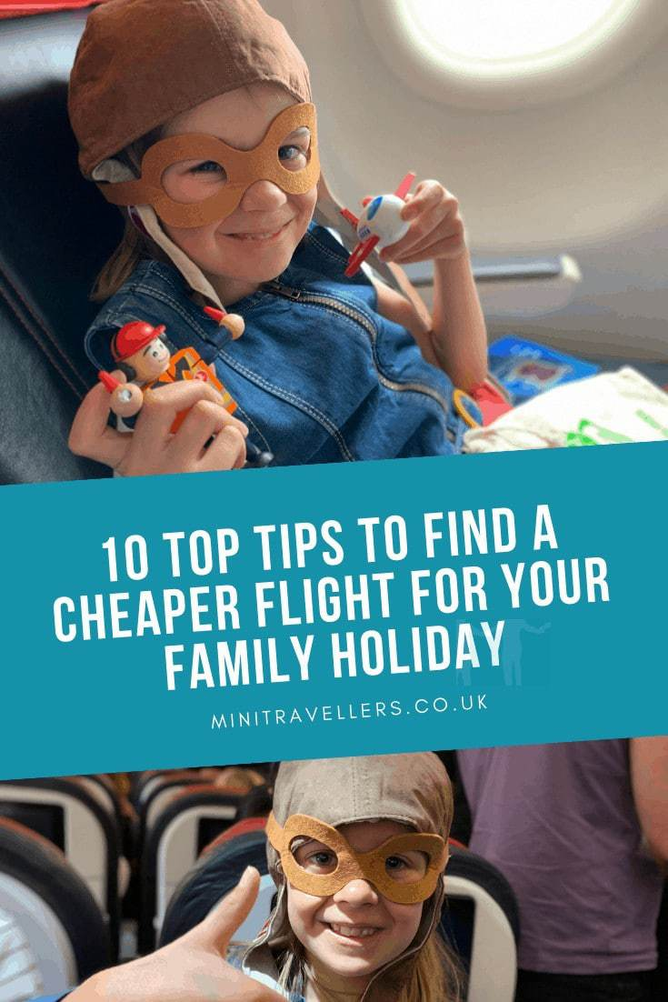 10 Top Tips to find a cheaper flight for your family holiday