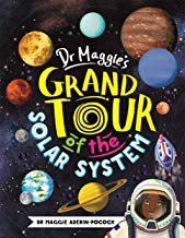 Dr Maggie's Grand Tour of the Solar System by Dr Maggie Aderin-Pocock (Buster Books)