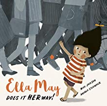Ella May Does It Her Way! By Mick Jackson and Andrea Stegmaier (Words and Pictures)