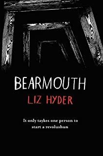 Bearmouth by Liz Hyder (Pushkin Press)