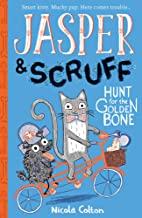 Jasper & Scruff: Hunt for The Golden Bone by Nicola Colton (Stripes)