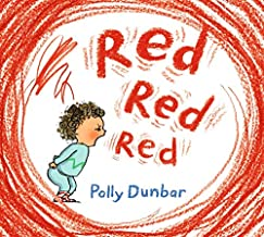 Red Red Red by Polly Dunbar (Walker)