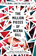 The Million Pieces of Neena Gill by Emma Smith-Barton (Penguin)