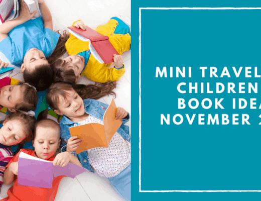Mini Travellers Children's Book Ideas for November 2019 www.minitravellers.co.uk