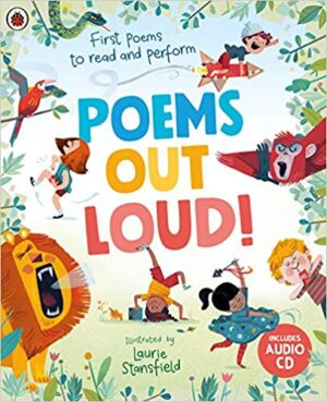 Poems Out Loud! First Poems to Read and Perform Illustrated by Laurie Stansfield (Ladybird)