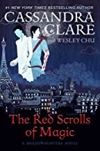 The Red Scrolls Of Magic by Cassandra Clare and Wesley Chu (Simon & Schuster)