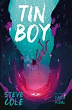 Tin Boy by Steve Cole illustrated by Oriol Vidal (Barrington Stoke)