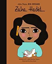 Little People, Big Dreams: Zaha Hadid by Isabel Sanchez Vegara and Asun Amar (Frances Lincon)