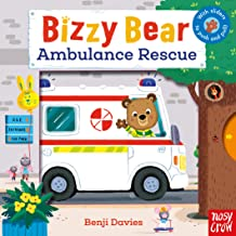 Bizzy Bear Ambulance Rescue by Benji Davies (Nosy Crow)