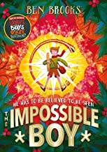 The Impossible Boy by Ben Brooks (Quercus)