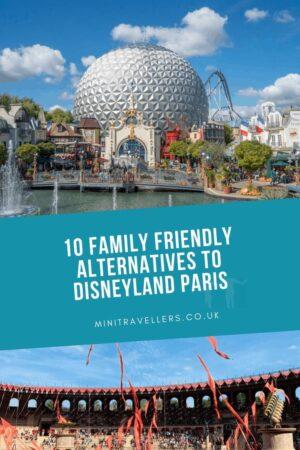 10 Family Friendly Alternatives to Disneyland Paris