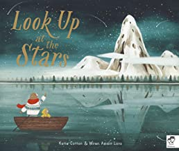 Look Up At The Stars by Katie Cotton & Mirena Asiain Lora (First Editions)
