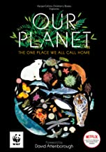 Our Planet: The One Place We Call Home (HarperCollin's Childrens Books)