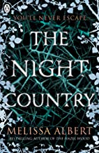The Night Country by Melissa Albert (Penguin Books)