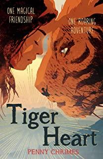 Tiger Heart by Penny Chrimes (Orion Children'sBooks)