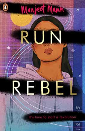 Run Rebel by Manjeet Mann (Penguin Random House)