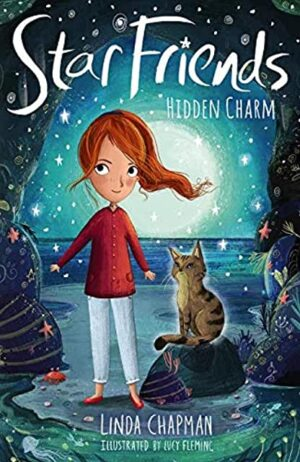 Star Friends: Hidden Charm written by Linda Chapman, illustrated by Lucy Flemming (Stripes Books)