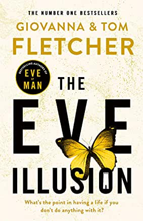 The Eve Illusion by Giovanna and Tom Fletcher (Penguin Books)