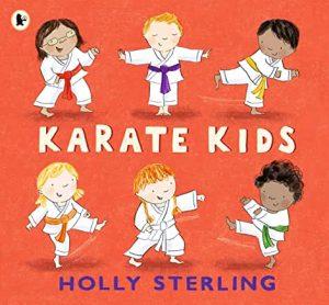 Karate Kids by Holly Sterling (Walker Books)