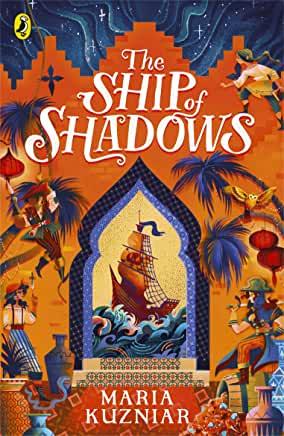 The Ship Of Shadows by Maria Kuzniar (Puffin)