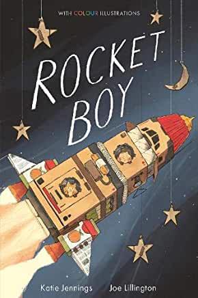 Rocket Boy by Katie Jennings and Joe Lillington (Little Tiger)