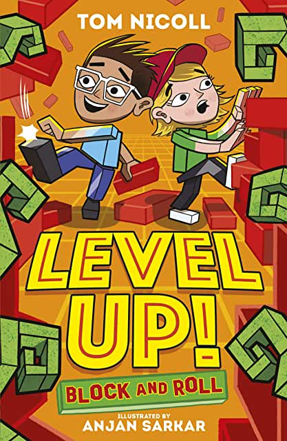 Level Up: Block and Roll by Tom Nicol, illustrated by Anjan Sarkar (Stripes)