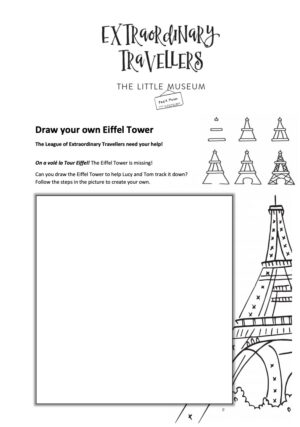 DRAW YOUR OWN EIFFEL TOWER The League of Extraordinary Travellers need your help!  On a volé la Tour Eiffel! The Eiffel Tower is missing!  Can you draw the Eiffel Tower to help Lucy and Tom track it down?  Click on this download and print it off to draw your own.