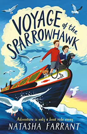 Voyage of the Sparrowhawk by Natasha Farrant (Faber Childrens)