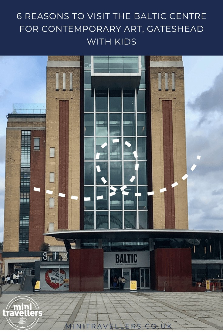 6 REASONS TO VISIT THE BALTIC CENTRE FOR CONTEMPORARY ART, GATESHEAD WITH KIDS