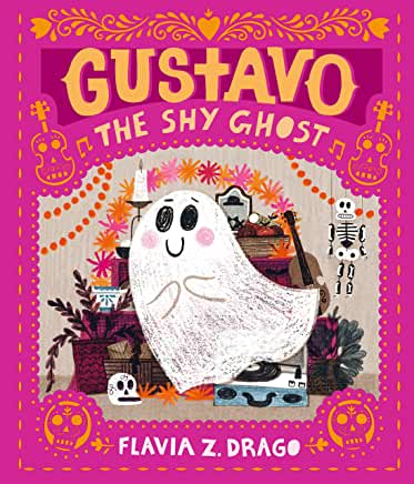 Gustavo The Shy Ghost by Flavia Z. Drago (Walker Books)