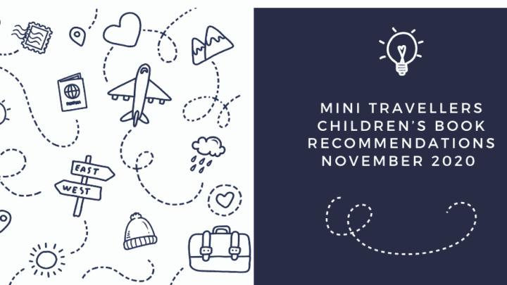 Children's Book Reviews for Mini Travellers – November 2020