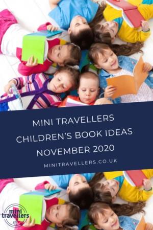 Mini Travellers Children's Book Ideas for November 2020 www.minitravellers.co.uk