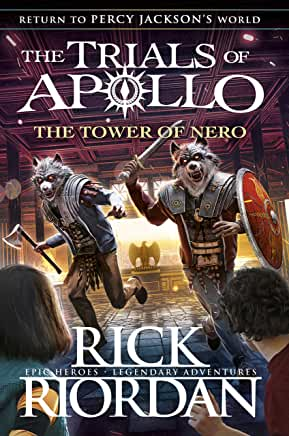 Trials of Apollo: The Tower of Nero by Rick Riordan (Puffin)