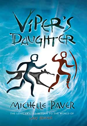 Viper's Daughter by Michelle Paver (Head of Zeus)