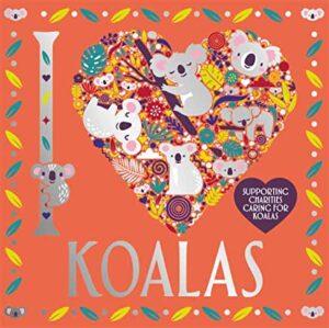 I Love Koalas (Buster Books)