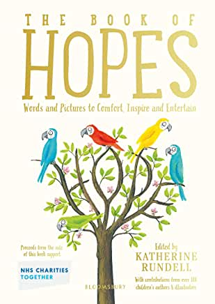 The Book of Hopes edited by Katherine Rundell (Bloomsbury Childrens)