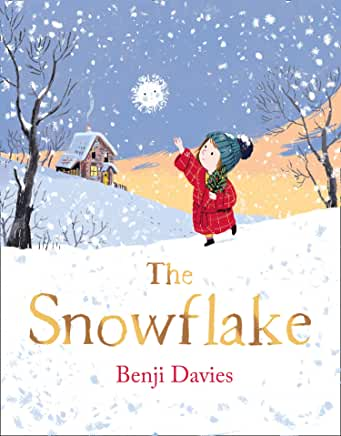 The Snowflake by Benji Davies (Harpercollins)