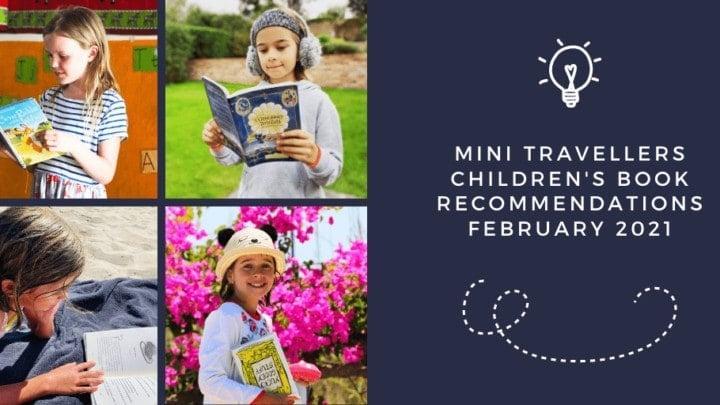 Mini Travellers Children's Book Reviews February 2021