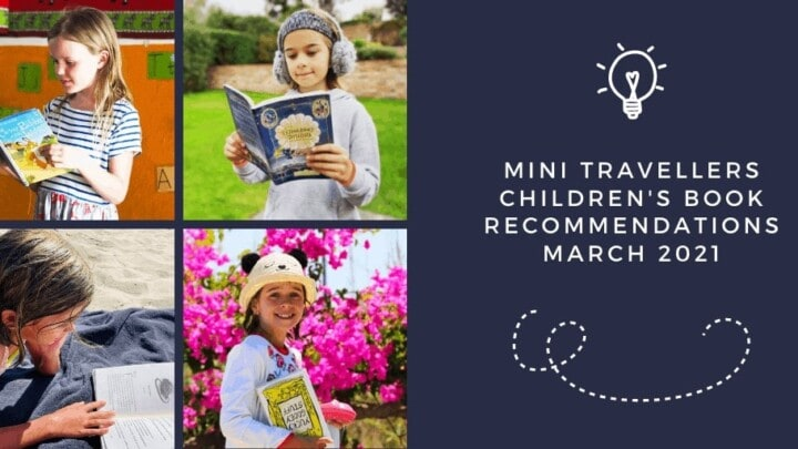 Mini Travellers Children's Book Reviews for March 2021