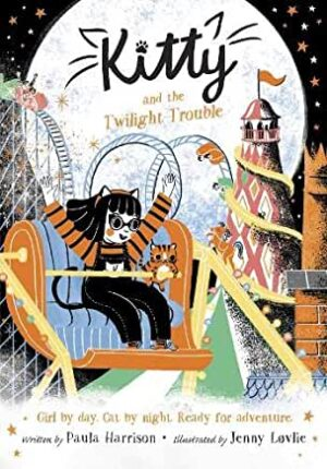 Kitty and the Twilight Trouble written by Paula Harrison, illustrated by Jenny Lovlie (Oxford Children's Books)