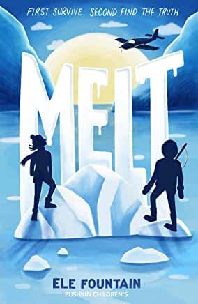 Melt by Ele Fountain (Pushkin Children's)