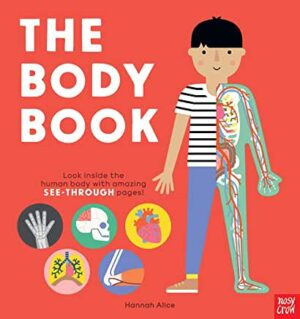 The Body Book by Hannah Alice (Nosy Crow)