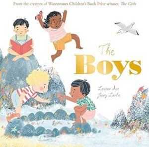 The Boys by Lauren Ace and Jenny Lovlie (Little Tiger)