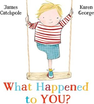 What Happened To You? By James Catchpole and Karen George (Faber & Faber)