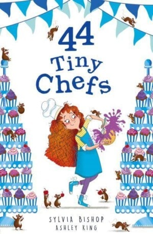 44 Tiny Chefs by Sylvia Bishop and Ashley King (Little Tiger