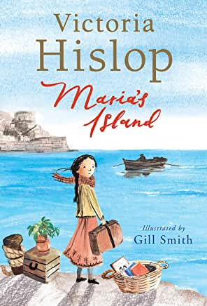Maria's Island by Victoria Hislop, illustrated by Gill Smith (Walker Books)